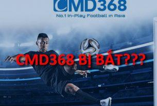cmd368 bị bắt