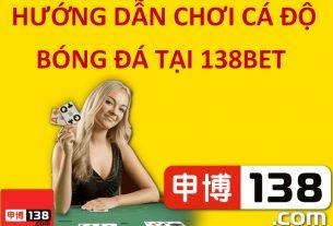 hướng dẫn chơi 138bet