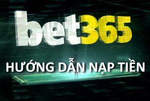 hướng dẫn nạp tiền bet365