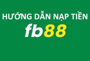 hướng dẫn nạp tiền fb88