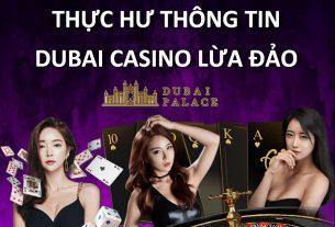 dubai casino lừa đảo