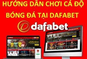 hướng dẫn chơi dafabet