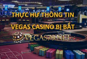 vegas casino bị bắt