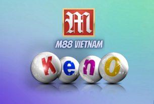 KENO M88 & XỔ SỐ M88 TRỰC TUYẾN