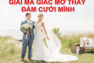 Giải mã giấc mơ thấy đám cưới của mình