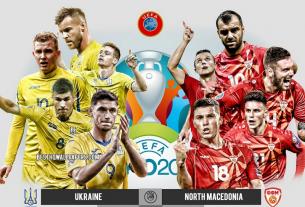 Đội hình ra sân dự kiến Ukraine vs Bắc Macedonia tại vòng bảng C EURO 2021