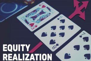 Equity Realization là gì? Cách xác định và sử dụng trong Poker