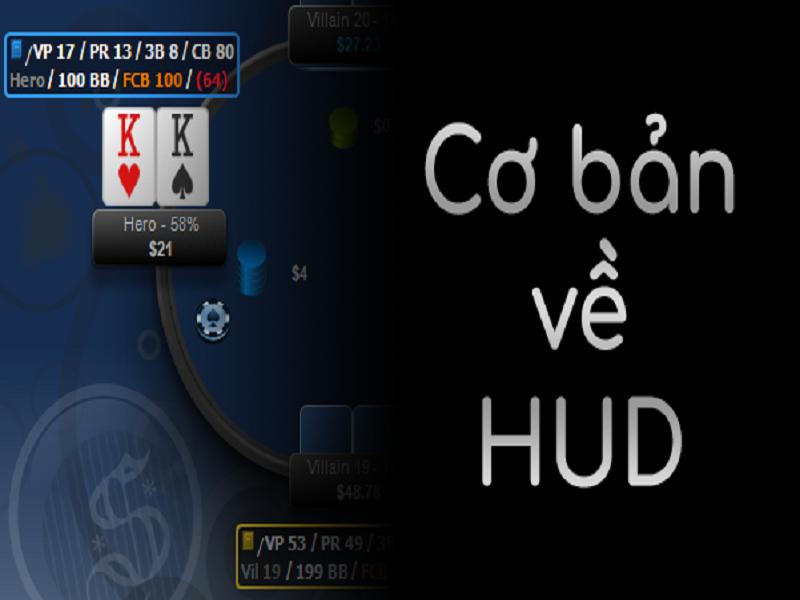 Poker HUD là gì? Giải thích các chỉ số HUD cơ bản