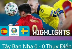 Tây Ban Nha khởi đầu nhạt nhoà tại Euro 2021