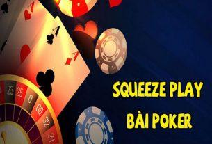 Tìm hiểu về cách sử dụng kĩ thuật Squeeze trong Poker