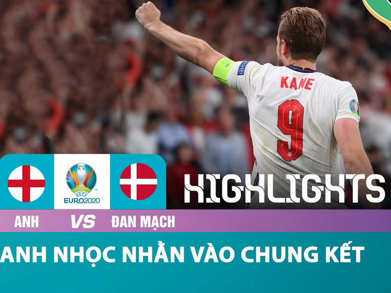 Đánh bại Đan Mạch, ĐT Anh lần đầu vào chung kết Euro